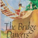 The Bridge Dancers by Carol Saller ISBN: 9780876145791