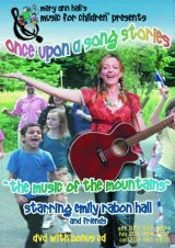 Once Upon a Song Stories: The Music of the Mountains [2009]  with Emily Rabon Hall