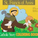 St. Francis of Assisi Coloring Book: A Catholic Story Coloring Book