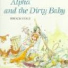 Alpha and the Dirty Baby (Paperback) by Brock Cole