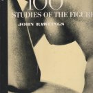 100 Studies of the Figure by John Rawlings