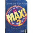 Live It to the Max 2/Be the One a Youth Musical Paperback