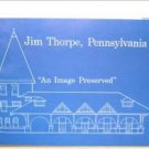 Jim Thorpe, Pennsylvania : an Image Preserved by Donna J Carney