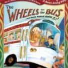 The Wheels on the Bus... and More Musical Stories (Scholastic Storybook Treasures)