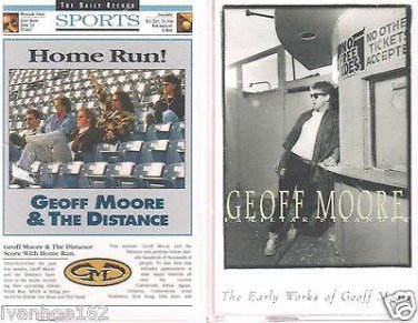 Geoff Moore & The Distance-Home Run-EVOLUTION & EARLY WORKS CASSETTES