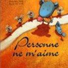 Personne Ne M'Aime Softcover by Noël, Geneviève; Le Goff, Hervé