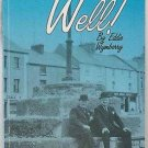 Eddie Wymberry Well! Recollections of Waterford in the 1940's and 50's