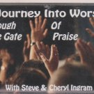 A Journey into Worship Through the Gate of Praise