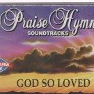 God So Loved / Hml By Praise Hymn