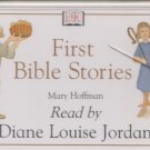 First Bible Stories Read By Diane Louise Jordan by Mary Hoffman