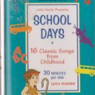 Classics: Schooldays Songs  by Cedarmont Kids  UPC: 084418425846