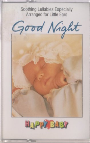 Happy Baby: Good Night [CASSETTE]