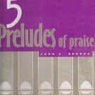 5 Preludes of Praise Set 4 - Organ by Concordia