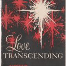 Love Transcending: A Canata of the Greatest Story of the Ages (SABT)