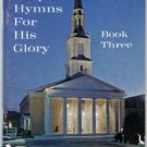 Gospel Hymns for His Glory Book 3 -Henry S. Symonds
