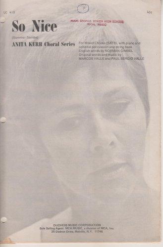 So Nice (SATB) Anita Kerr Choral Series
