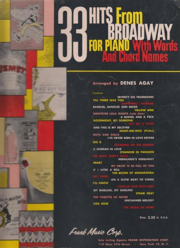 33 Hits From Broadway for Piano (With Words and Chord Names) by Denes Agay