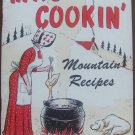 MA'S COOKIN' [MOUNTAIN RECIPES SPICED WITH MOUNTAIN CUSTOMS, SAYINS, AND SUPERSTITIONS]