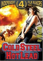 Cold Steel Hot Lead 4 Movie Pack