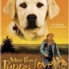 More Than Puppy Love [2005]  with Craig Benton,