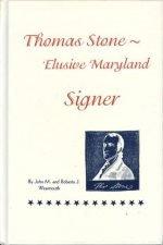 Thomas Stone : Elusive Maryland Signer