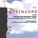 The Princess (Alexander Trilogy, Book 1)