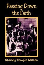 Passing Down the Faith  by Shirley Temple Mitten