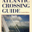 The Atlantic Crossing Guide, 4th Edition (Hardcover)