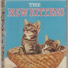 The New Kittens [Little Golden Book 302]