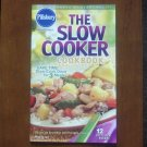 The Slow Cooker -- Pillsbury Classic Cookbooks (1.00)