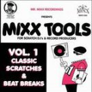 Mixx Tools 1 ~ Mr Mixx (Artist)