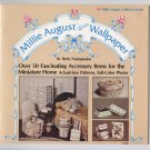 Millie August Loves Wallpaper by Betty Nastopoulos
