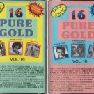 16 Pure Gold cassettes volume 16 & 18
