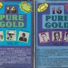16 Pure Gold cassettes volume 19 &  20