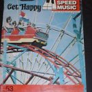 Get Happy (Easy Play Speed Music For All Organs, Pianos, Guitars, 53)