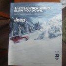 Jeep A Little Snow Won't Slow You Down Magazine Ad