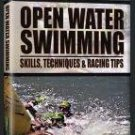 Open Water Swimming: Tips Techniques and Race Strategies