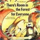 There's Room the Forest for Everyone