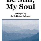Be Still, My Soul  Ruth Elaine Schram