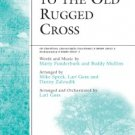 I Still Cling To The Old Rugged Cross Arranged by Mike Speck