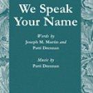 We Speak Your Name Series: Glory Sound Publisher: Shawnee Press