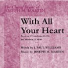 With All Your Heart Series: Glory Sound