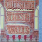 outside these walls, 10 easy arrangements for youth choir
