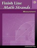 Math Workbooks: Finish Line Math Strands: Measurement, Level D - 4th Grade