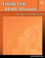 Math Workbooks: Finish Line Math Strands: Number and Operations, Level D - 4th Grade