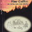 Bears and Fine Coffee : And Even More True Stories  by Ingi G. Bjornson,