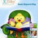 Hooked on Baby: Read, Rhyme and Play