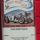 DOO WOP GOLD VOLUME II & DOO WOP CHRISTMAS OLDIES CASSETTES (2)