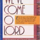 We've Come O Lord , Joseph Linn