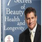 The 7 Secrets of Beauty, Health and Longevity with Dr. Nicholas Perricone